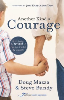 Another Kind of Courage by Mazza & Bundy