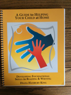 Guide to Helping Your Child at Home: Developing Foundational Skills in Reading & Writing