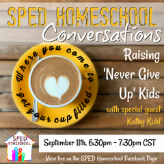 "Hear Kathy live online September 11 on raising ""never-give-up"" kids."