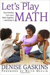 Let's Play Math by Denise Gaskins is on Amazon
