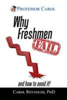 Why Freshmen Fail: Review of Carol Reynolds' Book