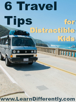6 Travel Tips for Distractible Kids