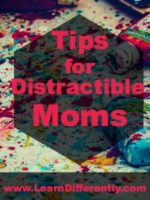 Tips for Distractible Moms